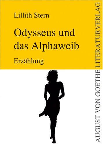 9783865485533: Odysseus und das Alphaweib (Livre en allemand)