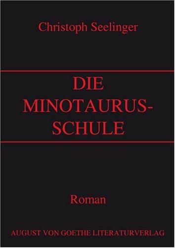 9783865485540: Die Minotaurus-Schule