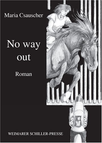 9783865487032: No way out: Roman