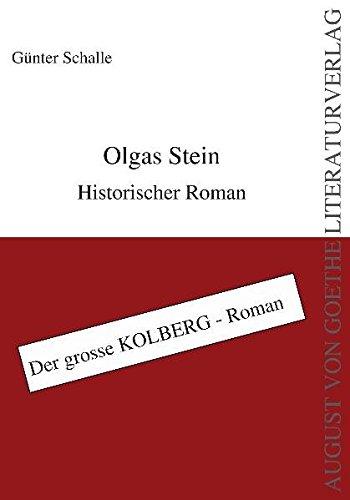 Olgas Stein: G�nter Schalle