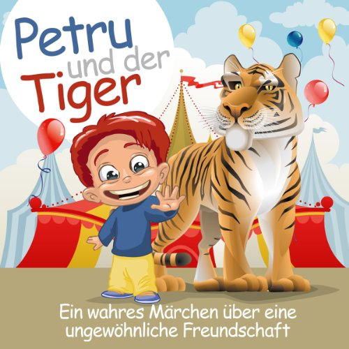 Petru und der Tiger