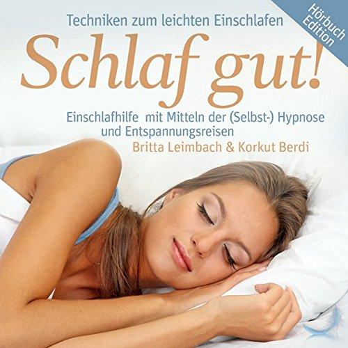 9783865499523: Schlaf Gut! - Einschlafhilfe mit Mitteln der Selbst