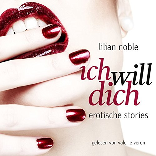 9783865499561: Ich Will Dich. Erotische Stories