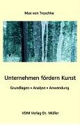 9783865500953: Unternehmen f�rdern Kunst: Grundlagen, Analyse, Anwendung