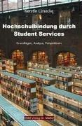 9783865501431: Hochschulbindung durch Student Services: Grundlagen, Analyse, Perspektiven