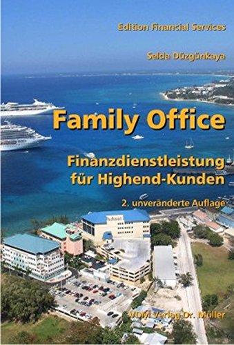 9783865504449: Family Office: Finanzdienstleistung für Highend-Kunden
