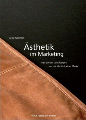 9783865504715: Ästhetik im Marketing
