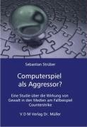 9783865505965: Computerspiel als Aggressor?
