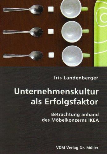 9783865506290: Unternehmenskultur als Erfolgsfaktor: Betrachtung anhand des Möbelkonzerns IKEA