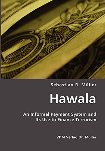 9783865506566: Hawala: An Informal Payment System and Its Use to Finance Terrorism