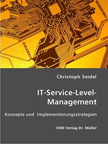9783865508287: IT-Service-Level-Management: Konzepte und Implementierungsstrategien