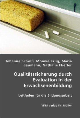 9783865508355: Qualit�tssicherung durch Evaluation in der Erwachsenenbildung: Leitfaden f�r die Bildungsarbeit