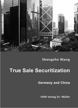9783865509505: True Sale Securitization: Germany and China
