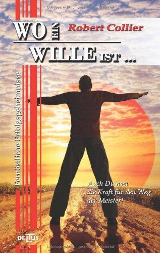 9783865520494: Wo ein Wille ist...