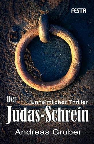 9783865520685: Der Judas-Schrein: Gewinner des Deutschen-Phantastik-Preises 2006 als bestes Roman-Debüt!