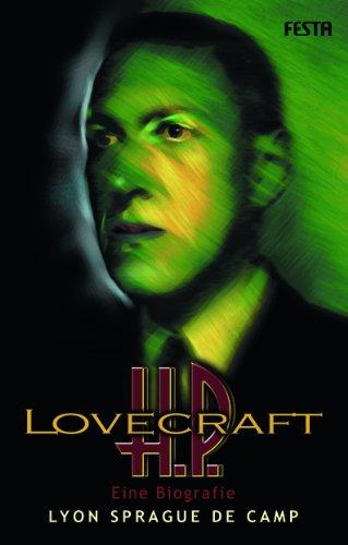 H. P. Lovecraft - Eine Biografie (3865521657) by Lyon Sprague de Camp