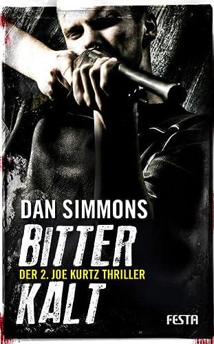 9783865522269: Bitterkalt: Der 2. JOE KURTZ Thriller