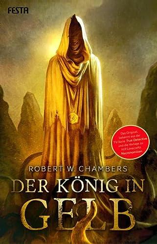Der König in Gelb: Chambers, Robert W.