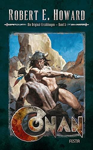 9783865523990: Conan 05: Die Original-Erzhlungen