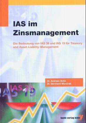 IAS im Zinsmanagement: Die Bedeutung von IAS