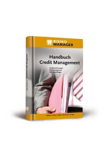 9783865561176: Handbuch Credit Management: Kreditversicherungen, Risikomanagement, Bonitätsprüfungen
