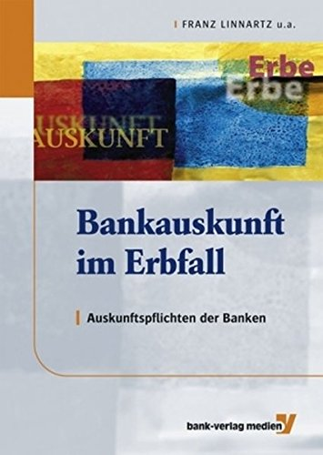 Bankauskunft im Erbfall: Franz Linnartz