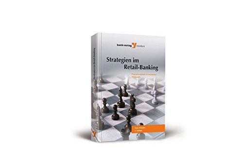 Strategien im Retail-Banking: Finanzdienstleister im veranderten Wettbewerb: Hans Grussert