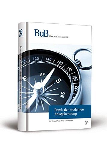 Praxis der modernen Anlageberatung: Rolf Tilmes