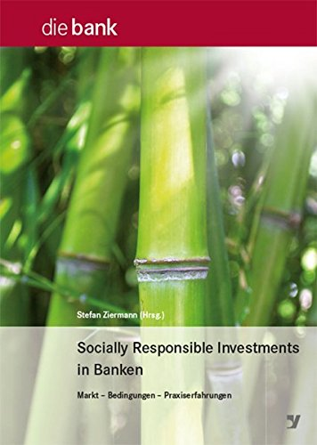 Socially Responsible Investments in Banken: Stefan Ziermann