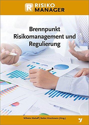 9783865564382: Brennpunkt Risikomanagement und Regulierung