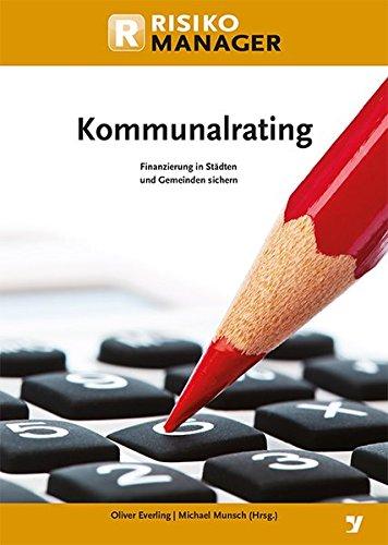 9783865564450: Kommunalrating: Finanzierung von Städten und Gemeinden sichern