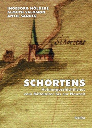 9783865570970: Schortens: Heimatgeschichtliches vom Mittelalter bis zur Neuzeit