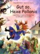 9783865590411: Gut so, Hexe Pollonia
