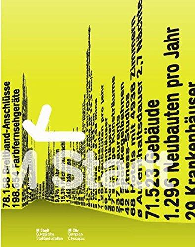 M Stadt. europäische Stadtlandschaften ; [anlässlich der Ausstellung M Stadt, Europä...