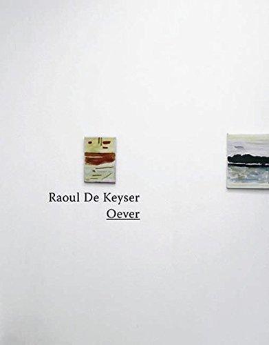 9783865600615: Raoul de Keyser: Oever