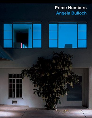 Prime numbers. Angela Bulloch : [in connection with the Exhibitions To the Power of 4 at the ...