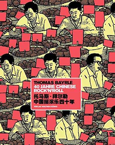 9783865601001: Thomas Bayrle: 40 Years of Chinese Rock 'n' Roll