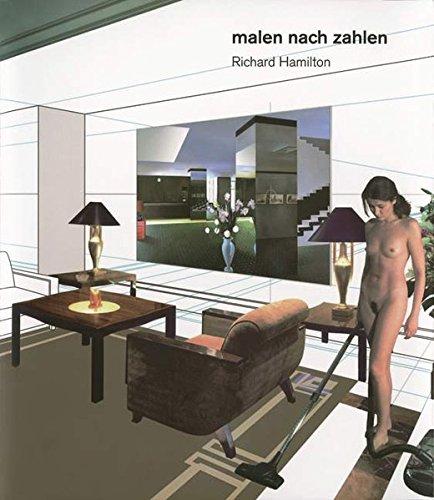 9783865601681: Richard Hamilton - Malen Nach Zahlen
