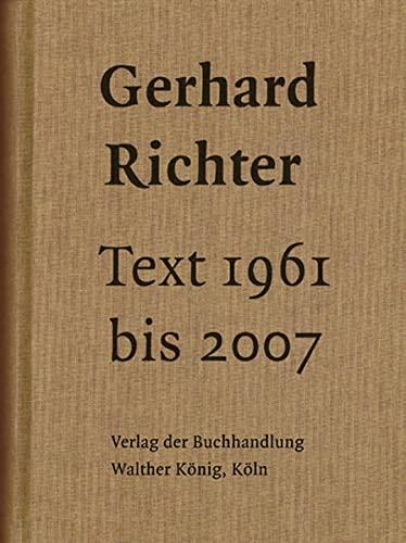 Text 1961 bis 2007: Gerhard Richter