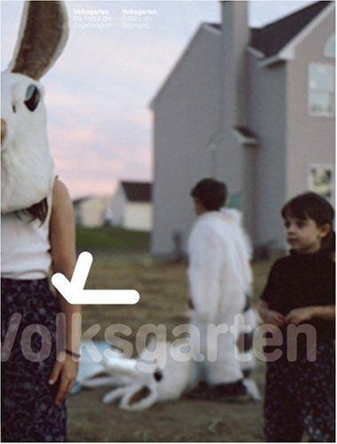 9783865603104: Volksgarten: Politics of Belonging