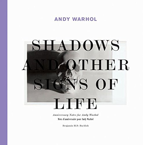 9783865603845: Andy Warhol: Shadows and Other Signs of Life: Anniversary Notes for Andy Warhol