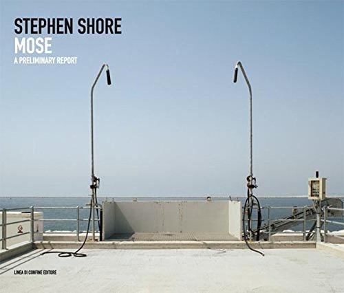 Stephen Shore: Mose: A Preliminary Report.: Stephen Shore.