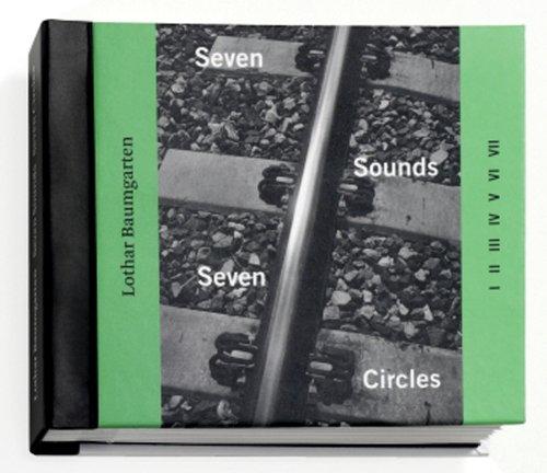 9783865605382: Lothar Baumgarten: Seven Sounds, Seven Circles