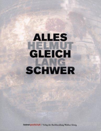 Helmut Lang: Alles Gleich Schwer (3865605419) by Wakefield, Neville; Moll, Frank-Thorsten; Poschardt, Ulf
