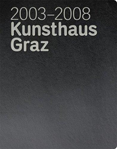 2003-2008 Kunsthaus Graz