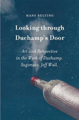 9783865606051: Looking through Duchamp's Door