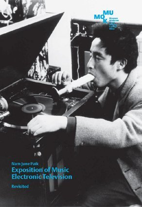 9783865606198: Nam June Paik: Exposition of Music. Electronic Television. Revisited.
