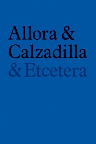 9783865606693: Allora & Calzadilla: & Etcetera