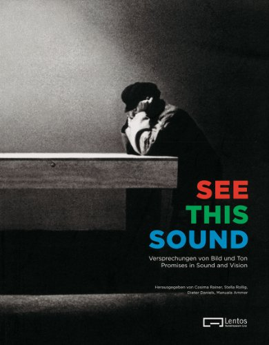 9783865606839: See This Sound: Promises of Sound and Vision