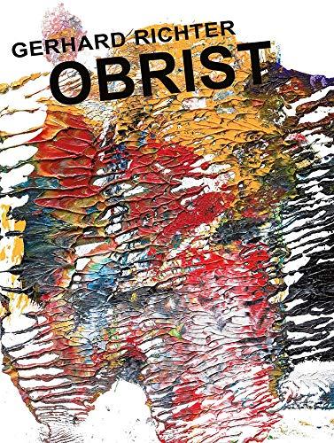 Gerhard Richter: Obrist-O'Brist: Obrist, Hans Ulrich